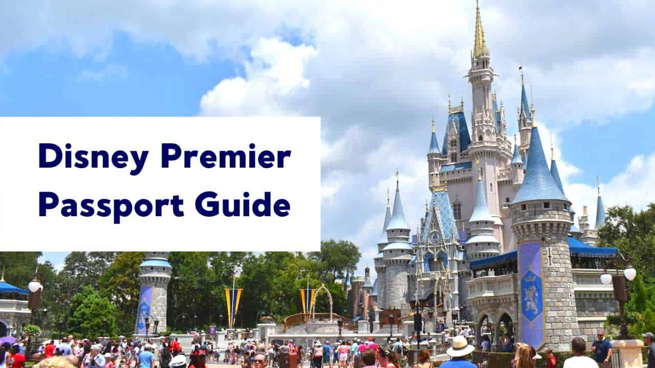 Disney Premier Passport Guide