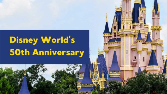 Everything New for Disney World's 50th Anniversary