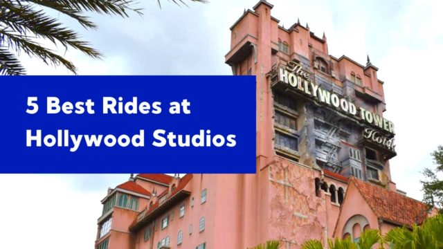 Best Hollywood Studios Rides and Attractions